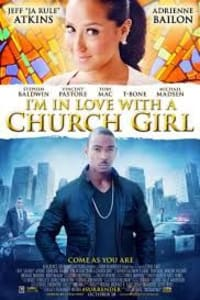 I'm In Love With A Church Girl | Bmovies
