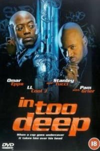 In Too Deep | Bmovies