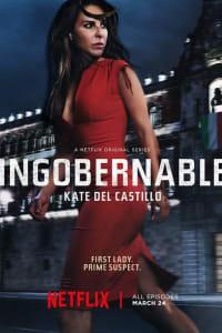 Ingobernable - Season 1 | Bmovies