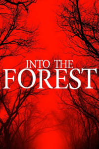 Into The Forest | Bmovies