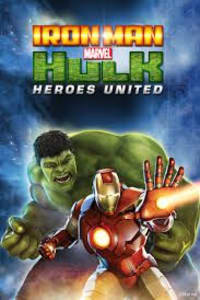 Iron Man & Hulk: Heroes United | Bmovies