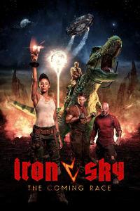 Iron Sky: The Coming Race | Bmovies