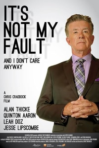 It's Not My Fault and I Don't Care Anyway | Bmovies