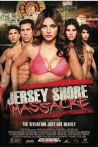 Jersey Shore Massacre | Bmovies