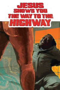 Jesus Shows You the Way to the Highway | Bmovies