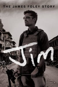 Jim: The James Foley Story | Watch Movies Online