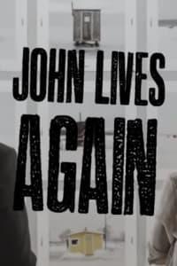 John Lives Again | Bmovies