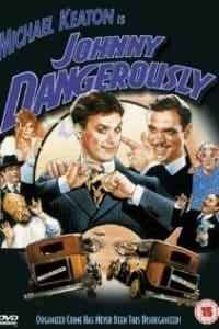 Johnny Dangerously | Bmovies