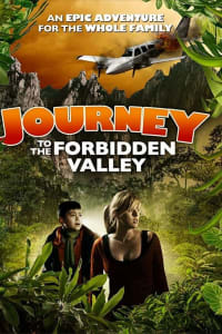 Journey to the Forbidden Valley | Bmovies