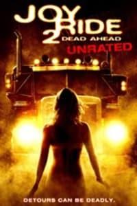 Joy Ride 2: Dead Ahead | Bmovies