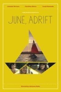 June, Adrift   Bmovies