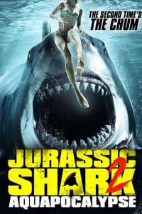 Jurassic Shark 2: Aquapocalypse | Bmovies