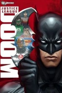 Justice League: Doom | Bmovies