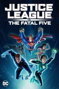 Justice League vs. the Fatal Five | Bmovies