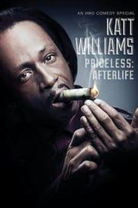 Katt Williams: Priceless: Afterlife | Bmovies