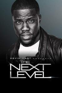 Kevin Hart Presents The Next Level - Season 2 | Bmovies