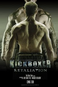 Kickboxer: Retaliation | Bmovies