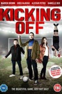 Kicking Off | Watch Movies Online