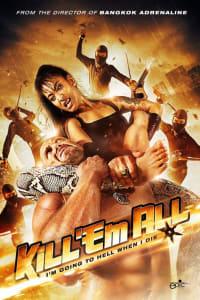 Kill 'em All | Bmovies
