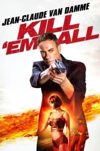 Kill Em All | Bmovies