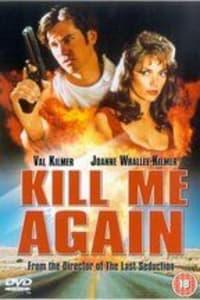 Kill Me Again | Bmovies