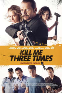 Kill Me Three Times | Bmovies