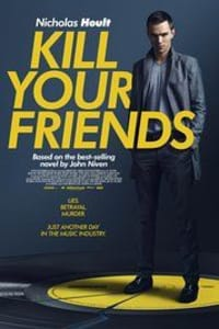 Kill Your Friends | Bmovies