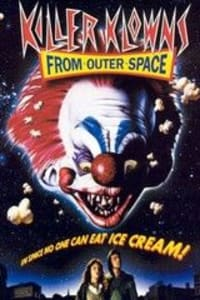 Killer Klowns from Outer Space | Bmovies