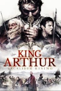 King Arthur: Excalibur Rising | Bmovies
