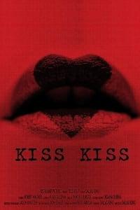 Kiss Kiss | Bmovies