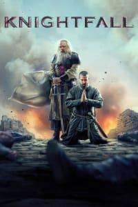 Knightfall - Season 2   Bmovies