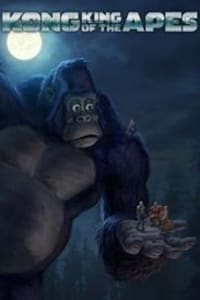 Kong: King Of The Apes - Season 1   Bmovies
