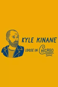 Kyle Kinane Loose in Chicago | Bmovies