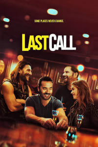 Last Call | Watch Movies Online