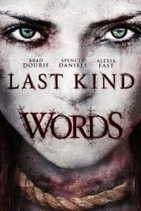 Last Kind Words | Bmovies