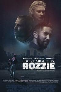 Last Night in Rozzie | Bmovies