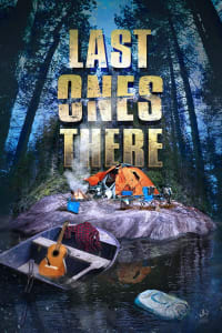 Last Ones There | Watch Movies Online