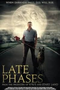 Late Phases | Bmovies