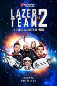 Lazer Team 2 | Bmovies