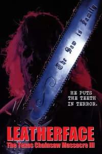 Leatherface: Texas Chainsaw Massacre III | Bmovies