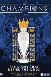 Leicester City Football Club Season Review 2015-2016 Official | Bmovies