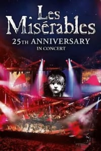 Les Misérables in Concert: The 25th Anniversary | Bmovies