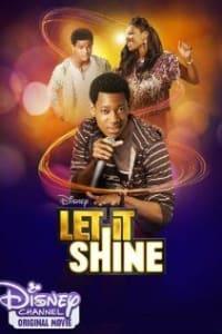 Let It Shine   Bmovies