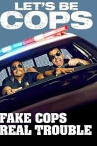 Let's Be Cops | Bmovies