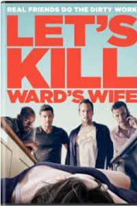 Let's Kill Ward's Wife | Bmovies