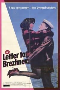 Letter to Brezhnev | Bmovies