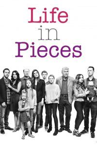Life in Pieces - Season 3 | Bmovies