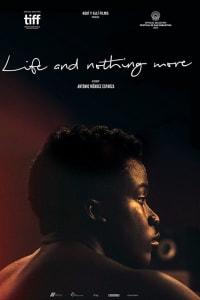 Life & Nothing More | Bmovies