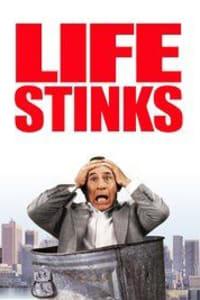 Life Stinks | Bmovies
