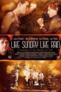 Like Sunday Like Rain | Bmovies